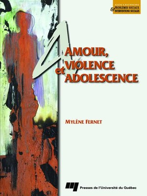 cover image of Amour, violence et adolescence