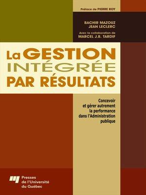 cover image of La gestion intégrée par résultats