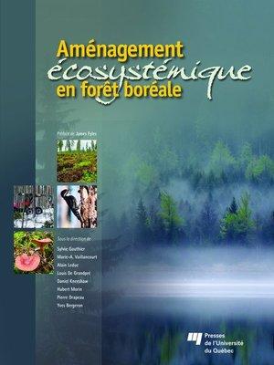 cover image of Aménagement écosystémique en forêt boréale
