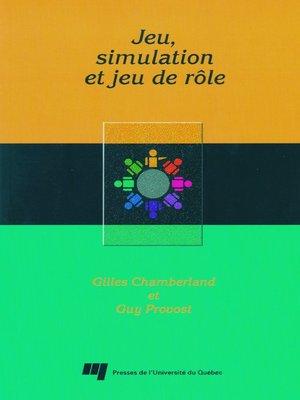 cover image of Jeu, simulation et jeu de rôle