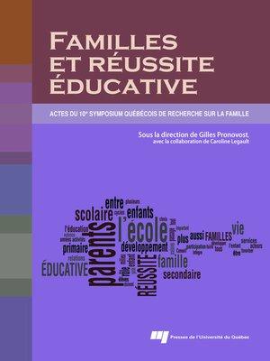 cover image of Familles et réussite éducative