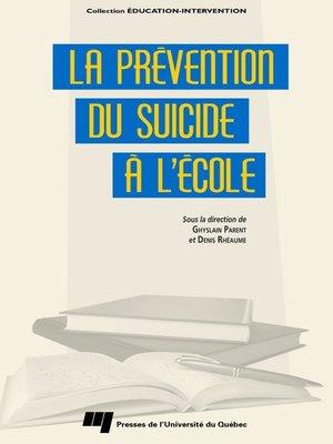 cover image of La prévention du suicide à l'école