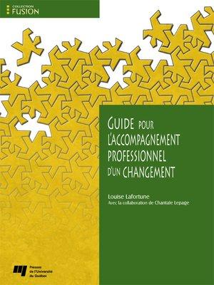 cover image of Guide pour l'accompagnement professionnel d'un changement