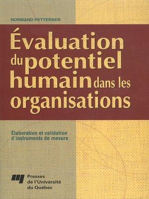 cover image of Évaluation du potentiel humain dans les organisations