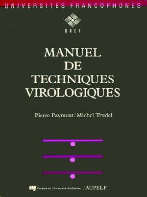 cover image of Manuel de techniques virologiques