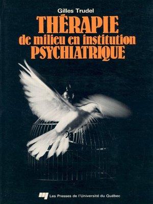 cover image of Thérapie de milieu en institution psychiatrique