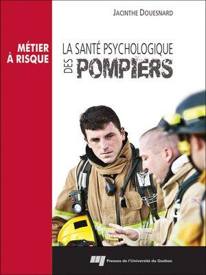 cover image of La santé psychologique des pompiers