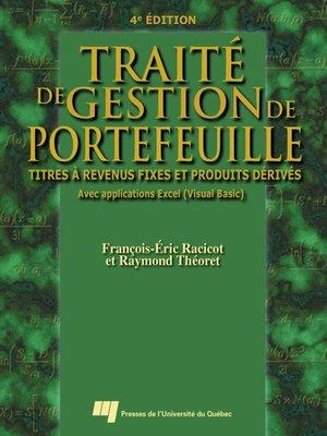 cover image of Traité de gestion de portefeuille, 4<sup>e</sup> édition