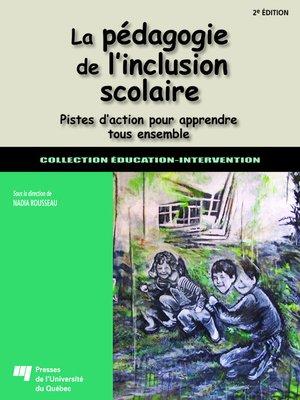 cover image of La pédagogie de l'inclusion scolaire, 2e édition