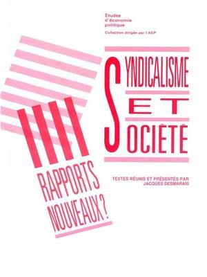 cover image of Syndicalisme et société : rapports nouveaux ?