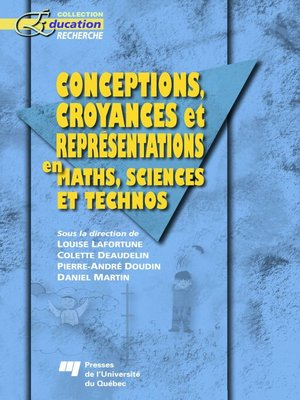 cover image of Conceptions, croyances et représentations en maths, sciences et technos