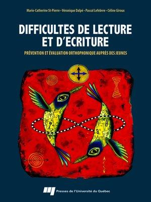 cover image of Difficultés de lecture et d'écriture