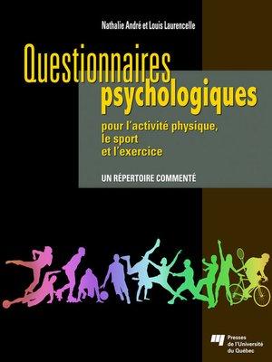 cover image of Questionnaires psychologiques pour l'activité physique, le sport et l'exercice