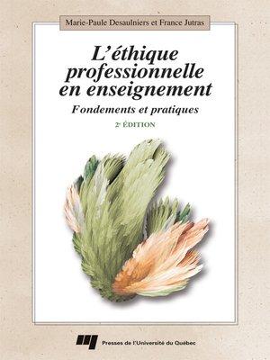 cover image of L'éthique professionnelle en enseignement