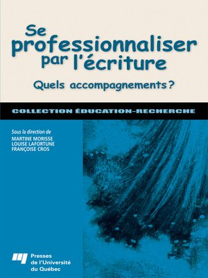 cover image of Se professionnaliser par l'écriture
