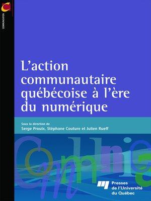 cover image of L' action communautaire québécoise à l'ère du numérique