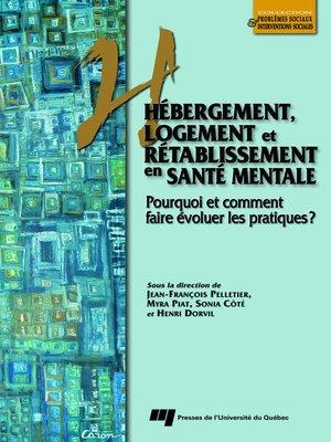 cover image of Hébergement, logement et rétablissement en santé mentale
