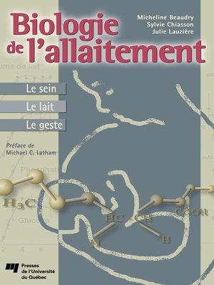 cover image of Biologie de l'allaitement