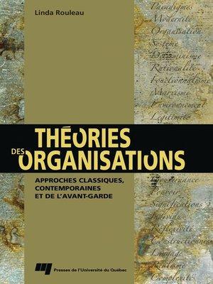 cover image of Théories des organisations - Revue et augmentée