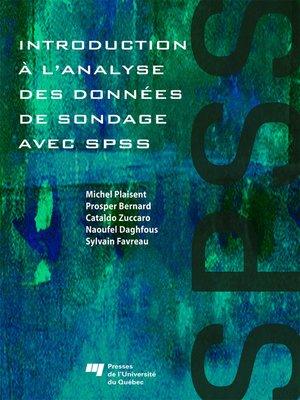 cover image of Introduction à l'analyse des données de sondage avec SPSS