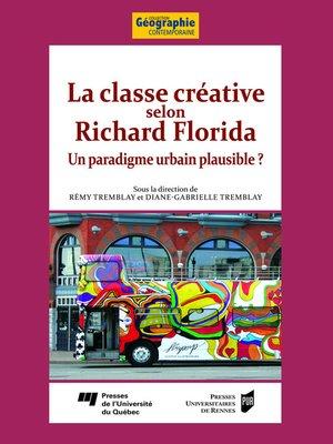 cover image of La classe créative selon Richard Florida