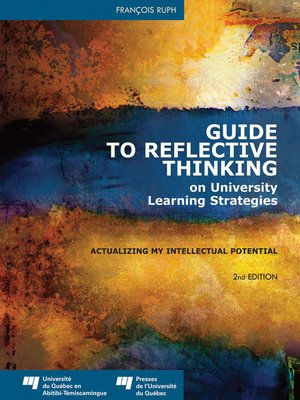 cover image of Guide to Reflective Thinking on University Learning Strategies
