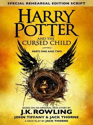 cover image of Harry Potter and the Cursed Child: Parts One and Two