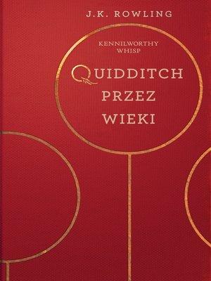 cover image of Quidditch Przez Wieki