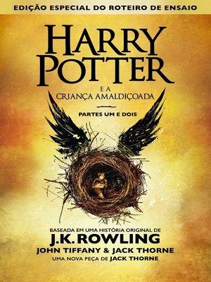 cover image of Harry Potter e a criança amaldiçoada partes um e dois