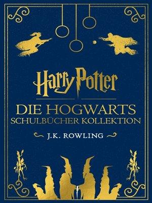 cover image of Die Hogwarts Schulbücher Kollektion