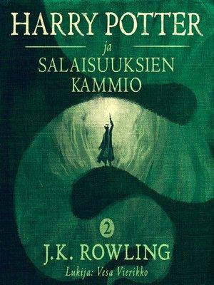 cover image of Harry Potter ja salaisuuksien kammio