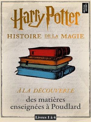 cover image of À la découverte des matières enseignées à Poudlard