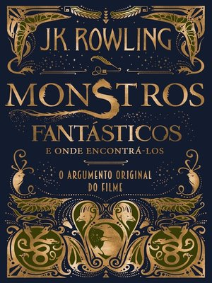cover image of Monstros Fantásticos e Onde Encontrá-los