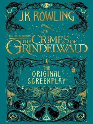 cover image of Fantastic Beasts: The Crimes of Grindelwald