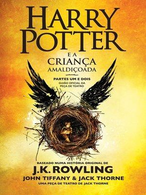 cover image of Harry Potter e a Criança Amaldiçoada: Partes Um e Dois