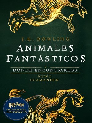 cover image of Animales fantásticos y dónde encontrarlos