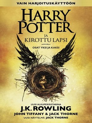 cover image of Harry Potter ja kirottu lapsi Osat yksi ja kaksi