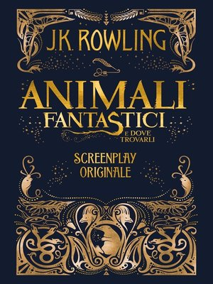 cover image of Animali Fantastici e dove trovarli