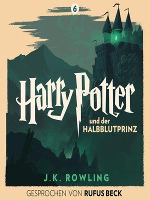 cover image of Harry Potter und der Halbblutprinz