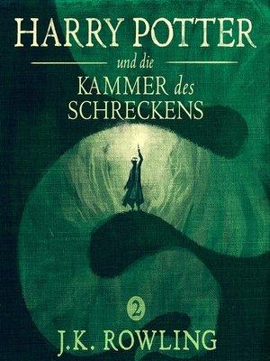 cover image of Harry Potter und die Kammer des Schreckens