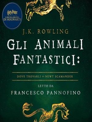 cover image of Gli Animali Fantastici