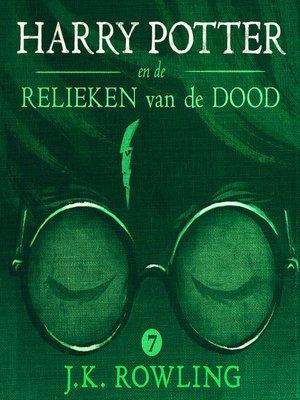cover image of Harry Potter en de Relieken van de Dood