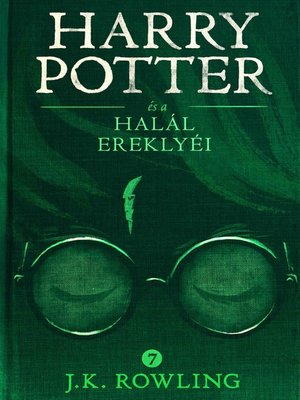 cover image of Harry Potter és a Halál ereklyéi