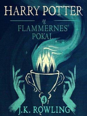 cover image of Harry Potter og Flammernes Pokal