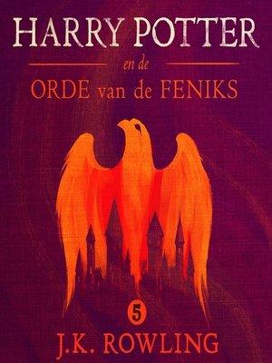 cover image of Harry Potter en de Orde van de Feniks