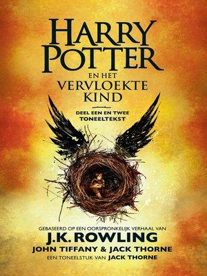cover image of Harry Potter en het Vervloekte Kind Deel een en twee