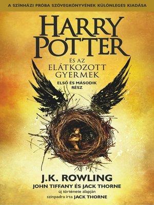 cover image of Harry Potter és az elátkozott gyermek - Első és második rész