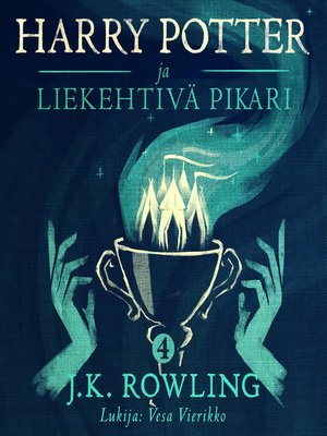cover image of Harry Potter ja liekehtivä pikari