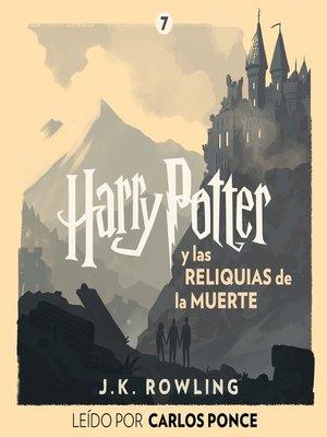 cover image of Harry Potter y las Reliquias de la Muerte