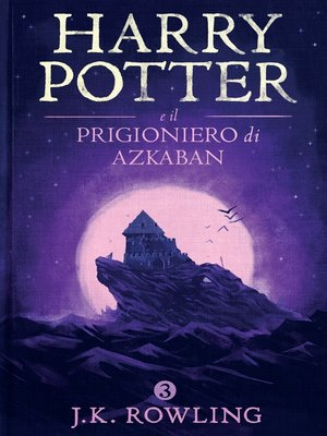 cover image of Harry Potter e il Prigioniero di Azkaban